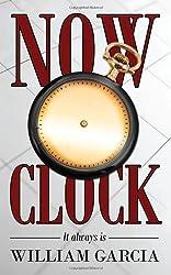 Now O'Clock: It always is