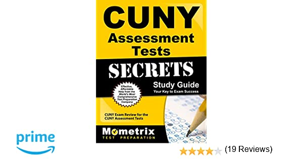 CUNY Assessment Tests Secrets Study Guide: CUNY Exam Review for ...