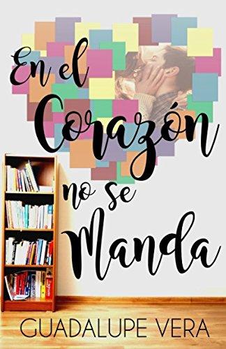 En el corazon no se manda (Spanish Edition)