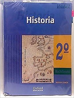 Proyecto Exedra, historia de España, 2 Bachillerato: Amazon.es: Sánchez Pérez, Francisco: Libros