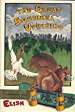 The Great Squirrel Uprising, Dan Elish, 0531059952