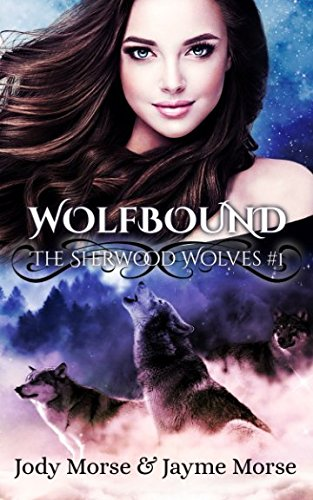 Wolfbound: The Sherwood Wolves (Volume 1) PDF