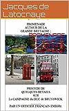 img - for PROMENADE AUTOUR DE LA GRANDE BRETAGNE: PRECEDE DE QUELQUES DETAILS SUR La CAMPAGNE du DUC de BRUNSWICK. PAR UN OFFICIER FRAN AIS EMIGRE. (French Edition) book / textbook / text book