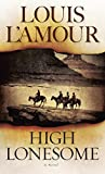 img - for High Lonesome: A Novel book / textbook / text book