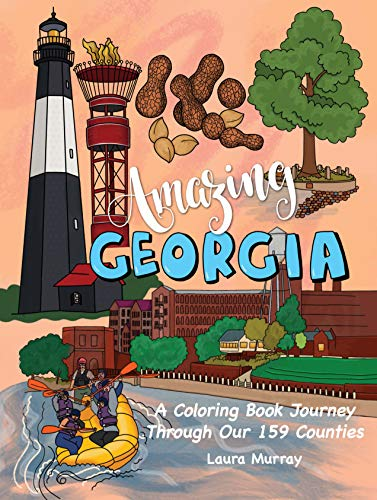 - Amazing Georgia: A Coloring Book Journey Through Our 159 Counties
