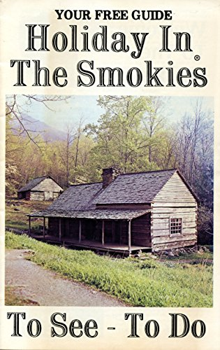 (Holiday In The Smokies (1986): To See - To Do (Retro Relics in PR Book 1))