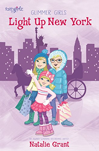 Light Up New York (Faithgirlz / Glimmer (Glimmer Girl)