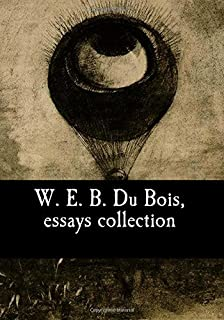 w e b du bois a reader david levering lewis  w e b du bois essays collection