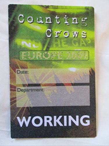2009 Counting Crows Europe Working Satin Backstage Pass Green ()