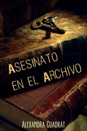 Descargar Libro Asesinato En El Archivo Alexandra Cuadrat Capdevila