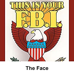 This Is Your FBI: The Face