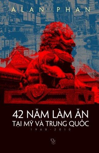 42 Nam Lam An Tai My Va Trung Quoc  1968 2010   Vietnamese Edition