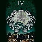 Aurelia: Roma Nova, Book 4 | Alison Morton