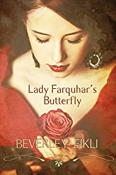 Lady Farquhar's Butterfly: A Gothic Regency