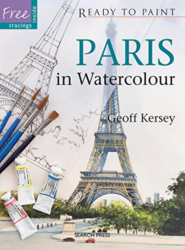 Paris in Watercolour (Ready to Paint) - Paris Watercolor