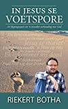 In Jesus se Voetspore (Afrikaans Edition)