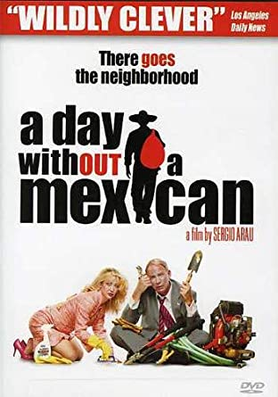 Amazon.com: A Day Without a Mexican: Caroline Aaron, Tony ...