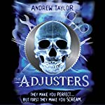 The Adjusters   Andrew Taylor