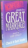 img - for Incompatibility: Grounds for a Great Marriage! book / textbook / text book