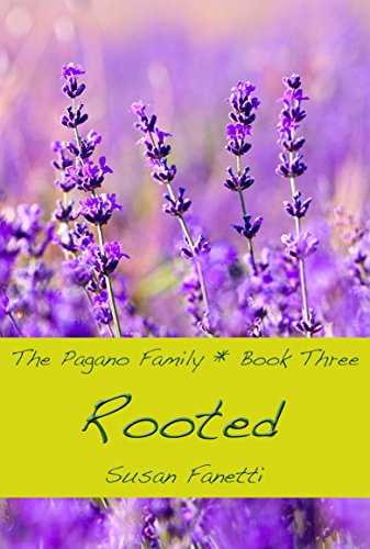 rooted-the-pagano-family-book-3