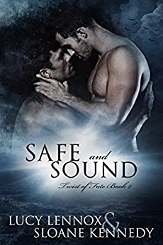 Safe and Sound (Twist of Fate, Book 2) by [Lennox, Lucy, Kennedy, Sloane]