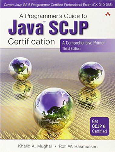A Programmer's Guide to Java SCJP Certification: A Comprehensive Primer (3rd Edition)
