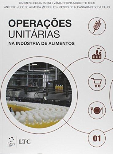 Operações Unitárias na Indústria de Alimentos