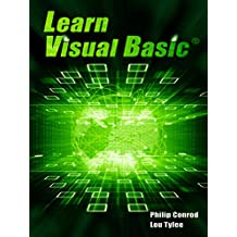 Learn Visual Basic: A Step-By-Step Programming Tutorial (English Edition)