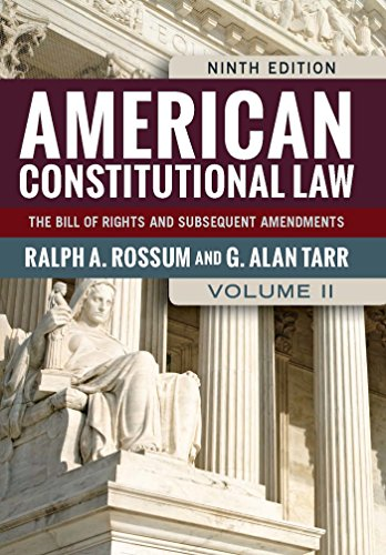 Download American Constitutional Law, Volume II: The Bill of Rights and Subsequent Amendments: 2 (American Constitutional Law: The Bill of Rights & Subsequent Amendments (V2)) Pdf