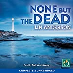None But the Dead: Rhona Macleod, Book 11 | Lin Anderson