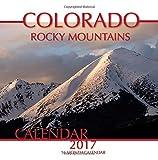 Colorado Rocky Mountains Calendar 2017: 16 Month Calendar