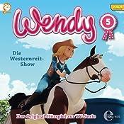 Die Westernreit-Show (Wendy 5) | Susanne Sternberg