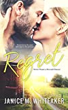 Regret (Never Waste a Second Chance Book 2)