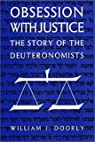 img - for Obsession with Justice: The Story of the Deuteronomists by William J. Doorly (1994-01-03) book / textbook / text book