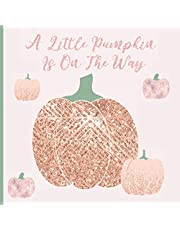 A Little Pumpkin Is On The Way Baby Shower: Cute Baby girl Shower GuestBook with Wishes & Advice for Parents,pink pumpkin baby shower