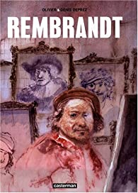 Rembrandt par Denis Deprez