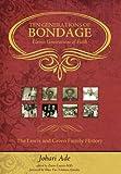 Ten Generations of Bondage, Johari Ade, 0982425589