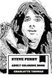 "Steve Perry Adult Coloring Book: Journey Founder and Singer, Famous ""The Voice"" and Hard Rocker Inspired Adult Coloring Book"