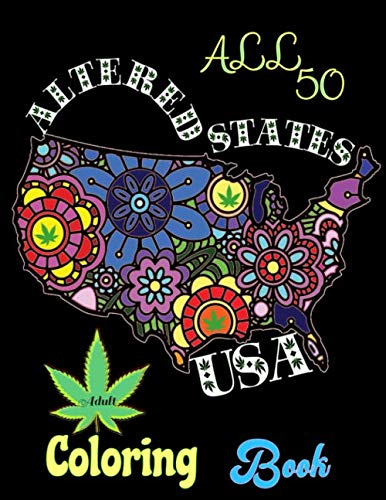 518T 9zXKRL - All 50 Altered States USA Adult Coloring Book: Celebrating Hemp CBD Legal in America Mandala Marijuana Design