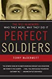 Front cover for the book Perfect Soldiers by Terry McDermott