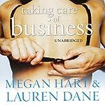 Taking Care of Business | Megan Hart,Lauren Dane
