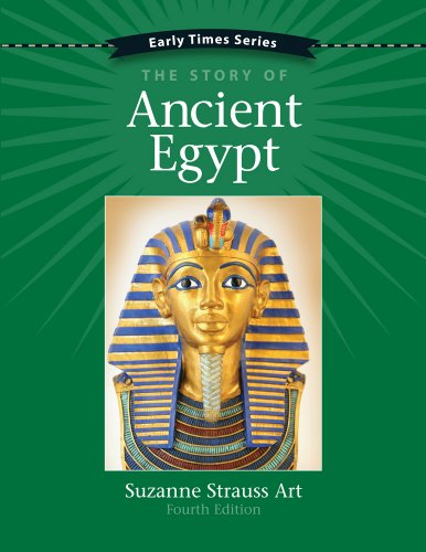 Early Times: The Story of Ancient Egypt 4th - Art Ancient Egypt