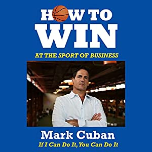 How to Win at the Sport of Business Audiobook