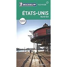 États-Unis Nord-Est : Guide Vert