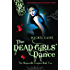 The Dead Girls' Dance: 2 (The Morganville Vampires)