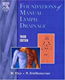 Foundations of Manual Lymph Drainage, 3e