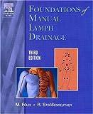 Foundations of Manual Lymph Drainage, 3e