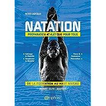 Natation - Préparation athlétique pour tous (French Edition)
