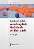 Verteilungsfreie Methoden in der Biostatistik (Springer-Lehrbuch)
