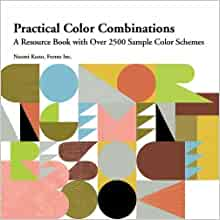 Practical color combinations a resource book with over 2500 sample flip to back flip to front fandeluxe Gallery